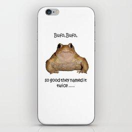 Bufo Bufo So Good They Named It Twice iPhone Skin