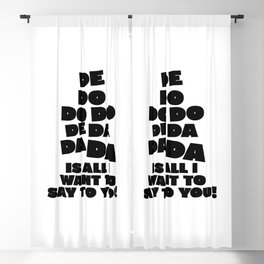 Police, music quote Blackout Curtain