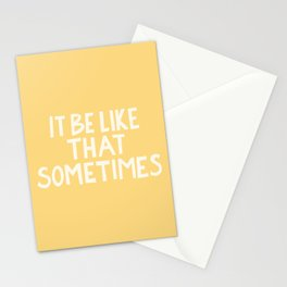 It Be Like That Sometimes Hand Lettering - Yellow Stationery Cards