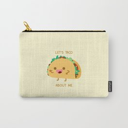 Self Centered Taco Carry-All Pouch