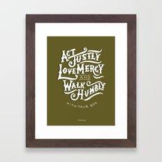 43/52: Micah 6:8 Framed Art Print