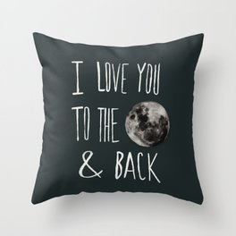 I Love You to the Moon Throw Pillow