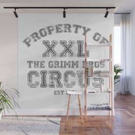 Property of The Grimm Bros Circus Wall Mural