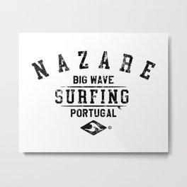 NAZARE BIG WAVE SURFING DISTRSSED LOOK BY SUBGIRL Metal Print