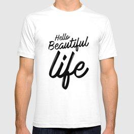 Hello Beautiful Life T-shirt