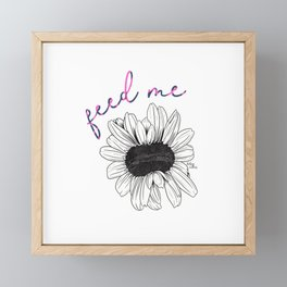 Feed Me  Framed Mini Art Print