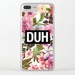 DUH Clear iPhone Case