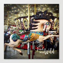 """""""Find Your Wild"""" carousel horse with sparkly lights Canvas Print"""