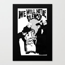 We Will Not Be Silenced VI Canvas Print