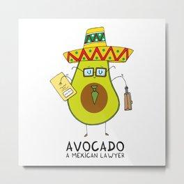 Avocado - A mexican lawyer Metal Print