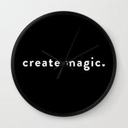 Create Magic. Wall Clock