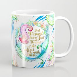 But A Mermaid Has No Tears Coffee Mug