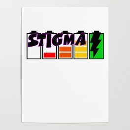 Recharge with Stigma Poster