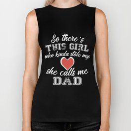 so there is this girl who kinda stole my she calls me dad Biker Tank
