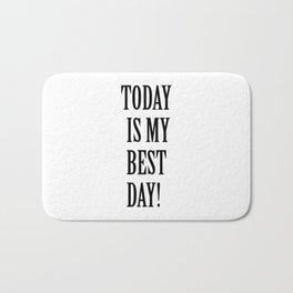 Today is my bestday! Bath Mat