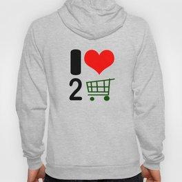 I Love to Shop Hoody