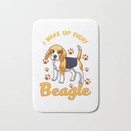 I Wake Up Every Morning With a Beagle By My Side Bath Mat