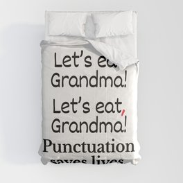Let's Eat Grandma Punctuation Saves Lives Comforters