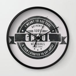 GROOL badge design based on Mean Girls Wall Clock