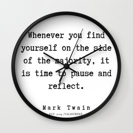82    | Mark Twain Quotes | 190730 Wall Clock