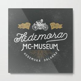Hedemora MC-museum Metal Print