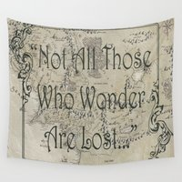 lotr Wall Tapestries featuring Not All Those Who Wonder... by Renatta Maniski-Luke