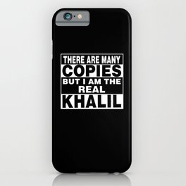 I Am Khalil Funny Personal Personalized Fun iPhone Case