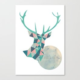 I'd rather be a deer Canvas Print