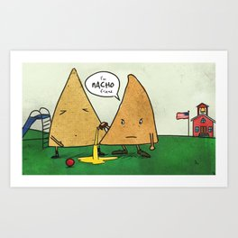Nacho Friend Art Print