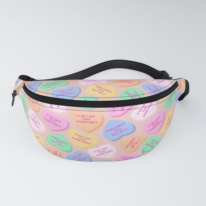 """""""It Be Like That Sometimes"""" Candy Hearts Valentine's Day Fanny Pack"""