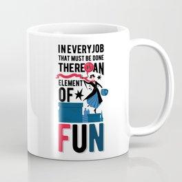 Mary Poppins Quote 3 Coffee Mug