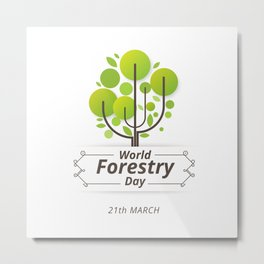 World Forestry Day Metal Print
