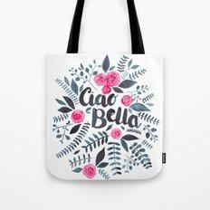 Ciao Bella Tote Bag