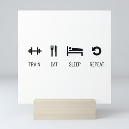 Train, Eat, Sleep, Repeat Mini Art Print