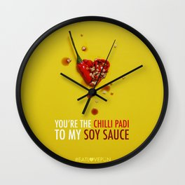 You're the Chilli Padi to my Soy Sauce Wall Clock