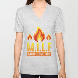 MILF Man I Love Fire Funny ambiguous Quote Unisex V-Neck