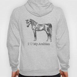 Dapple Gray Horse I Love My Arabian Hoody