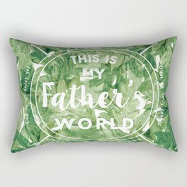 This is My Father's World Rectangular Pillow
