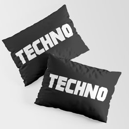 Techno rave music quote Pillow Sham
