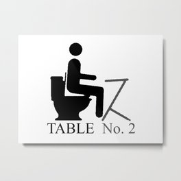 Table No. 2 Metal Print