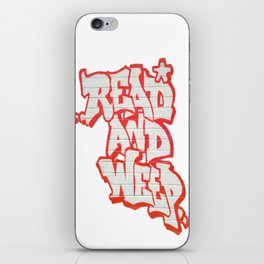 Read 'em and Weep iPhone Skin