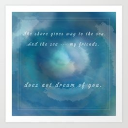 Malazan: The Sea Does Not Dream Art Print