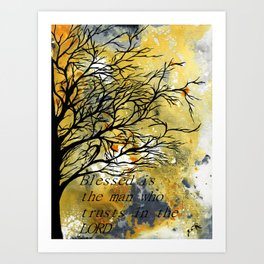 Blessed Is The Man Who Trusts In The Lord Art Print