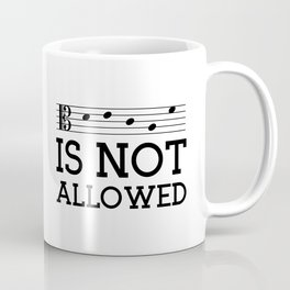 Decaf is not allowed (alto version) Coffee Mug