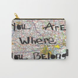 Where You Belong-Houston Carry-All Pouch