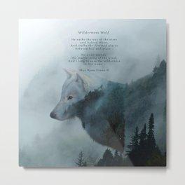 Wilderness Wolf & Poem Metal Print