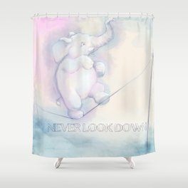 Never Look Down Shower Curtain