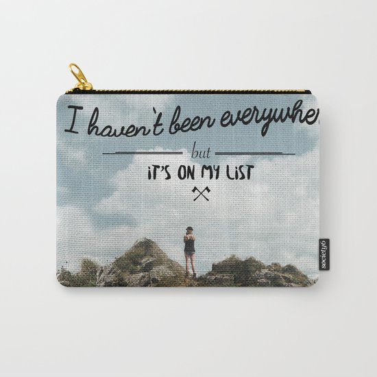 I haven't been everywhere Carry-All Pouch