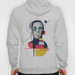 Famous people in a bauhaus style - Jerony Irons Hoody