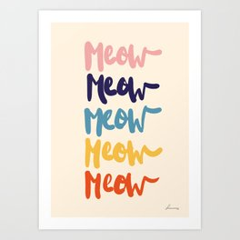 Meow Meow says the cat - typography Art Print